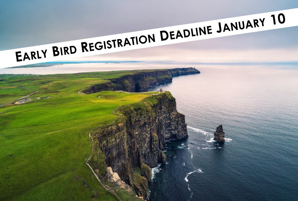 Ireland Early Bird Registration Deadline
